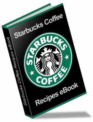 Product picture The Ultimate Starbucks Coffee Recipe Ebook