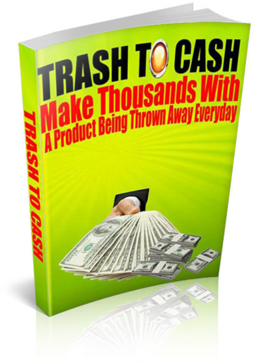 Product picture Trash To Cash - PLR